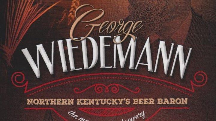 New book details NKY beer baron Wiedemann