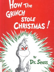 """""""How the Grinch Stole Christmas!"""" by Dr. Seuss was"""