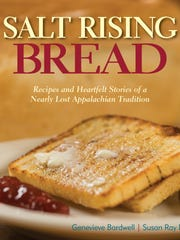 Salt Rising Bread is a new cookbook about a bread that