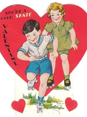 "An old Valentine's Day card: ""You're a good skate, Valentine."""