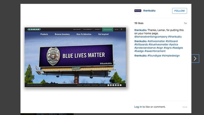 Louisiana based Lamar Advertising has donated more than 150 company-owned billboards nationwide to a new campaign to put the slogans #BlueLivesMatter and #thankublu on signs across the country.