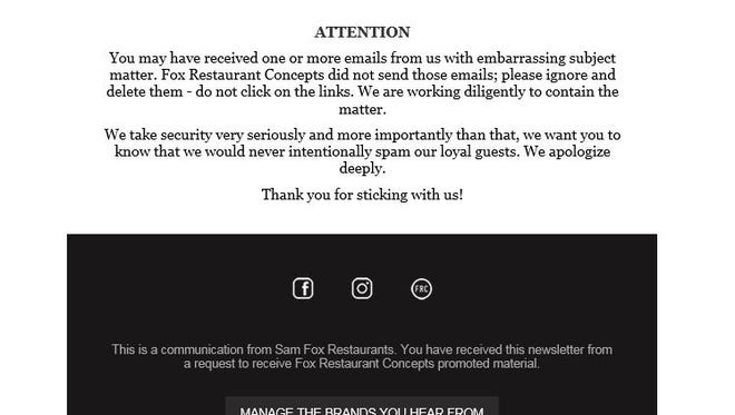 Fox Restaurant Concepts emailed customers an apology Saturday after reportedly being hacked.