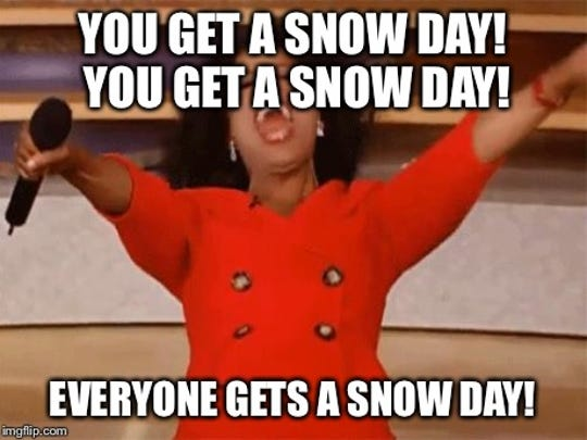 "Oprah ""snow day"" meme."