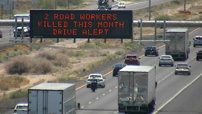 The Arizona Department of Transportation's message reminding motorists to drive alert is a response to the recent deaths of two road workers who were hit by passing vehicles.