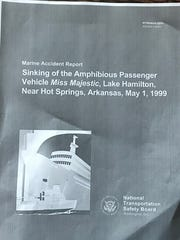 This report, following the Hot Springs tragedy of 1999, called for greater buoyancy for duck boats.