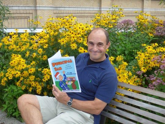 Educator Paul Semendinger is creating a series based on the adventures of Principal Sam.