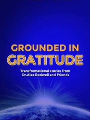 """Book cover for the book """"Grounded in Gratitude"""" by Alex Rodwell."""