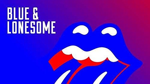 Blue & Lonesome, The Rolling Stones