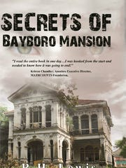 """Secrets of Bayboro Mansion"" by R.H. Lewis was published"