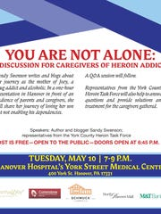 The Evening Sun will host a discussion for addicts' loved ones May 10 in Hanover.