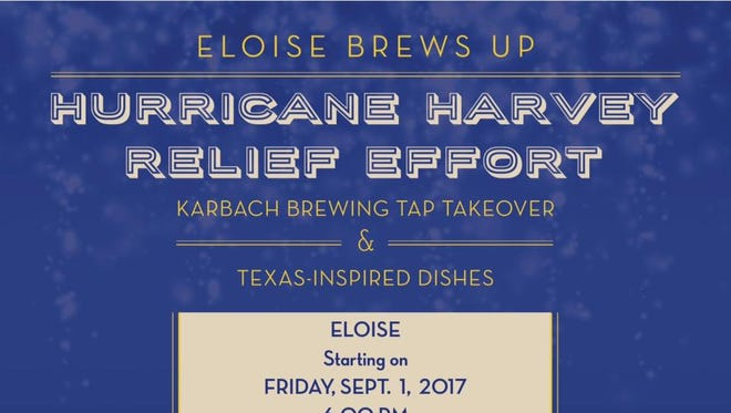 Eloise restaurant, 255 Shadow Mountain Drive, will donate money from its Karbach Brewing Co. tap takeover on Friday to Hurricane Harvey relief efforts.