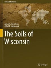 """The book """"The Soils of Wisconsin""""  is the first account"""