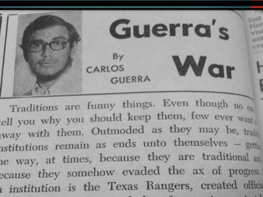"""Guerra was a champion debater and student newspaper columnist at Texas A&I. His column """"Guerra's War"""" incited debate and controversy. He was asked to leave after his fifth column."""