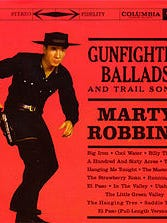 "Marty Robbins' ""Gunfighter Ballads and Trail Songs."""