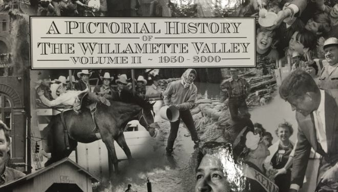 A Pictorial History of the Willamette Valley