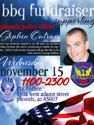 A flyer for a BBQ fundraiser for the family of Phoenix police Officer Stephen Outram, who suffered life-altering injuries in a car accident Oct. 6 and likely will not be able to return to police work.