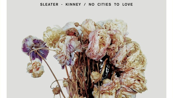 "Sleater-Kinney, ""No Cities to Love"""