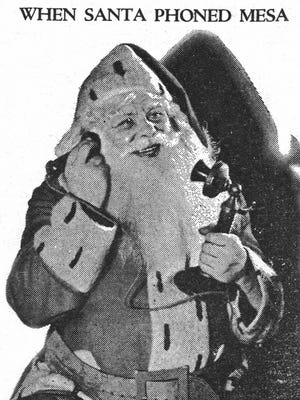 This illustration accompanied a 1932 Mesa-Journal Tribune article announcing Santa's arrival by airplane and parachute in which he is pictured phoning local kids inviting them to witness in his unusual arrival.