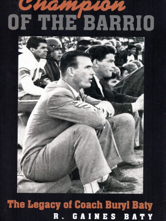 """""""Champion of the Barrio"""" by R. Gaines Baty (Texas A&M University Press)."""