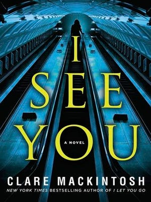 """This book cover image released by Berkley shows, """"I See You,"""" a novel by Clare Mackintosh."""