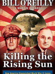 """Killing the Rising Sun' by Bill O'Reilly and Martin"