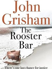 """The Rooster Bar"" by John Grisham"