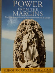 "Bishop Emeritus Ricardo Ramirez's book ""Power From The Margins"", September 2, 2016."