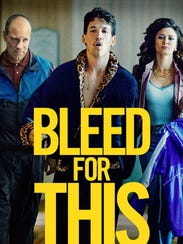"""A promotional poster for """"Bleed for This."""""""