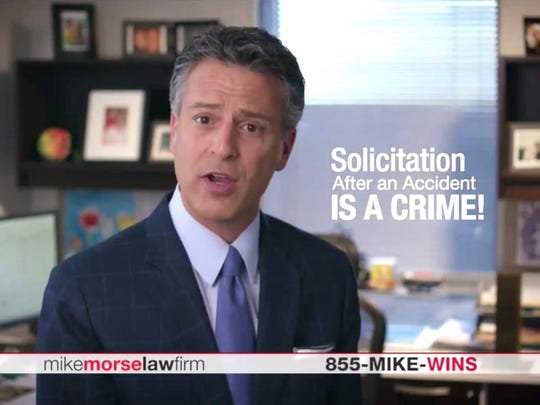 A recent TV commercial by lawyer Mike Morse warned