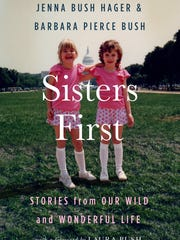 'Sisters First' by Jenna Bush Hager and Barbara Pierce