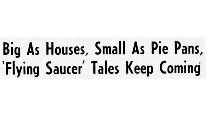 A July 8, 1947 Gazette and Daily headline tells of widespread flying saucer reports.