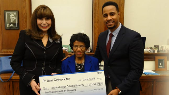 A $250,000 scholarship endowment gift was made to the Columbia University Teachers College from Anne R. Gayles-Felton, Professor Emerita at Florida A&M University and a resident at the Westminster Oaks Retirement Home.