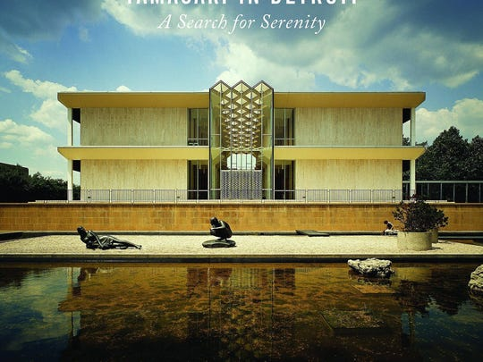"""Yamasaki in Detroit: A Search for Serenity,"" John Gallagher, Painted Turtle Book/Wayne State University Press"