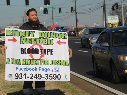 Joshua Surovey of Clarksville took his fight for a new kidney to the streets by holding a sign on Wilma Rudolph Boulevard and renting a billboard on Riverside Drive. His efforts worked. His transplant surgery is April 5.