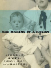 """The Making of a Racist: A Southerner Reflects on Family,"