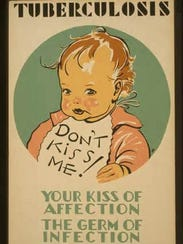 A poster warning of the communicability of the disease.