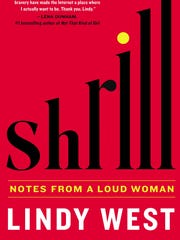 """Shrill"" by Lindy West."