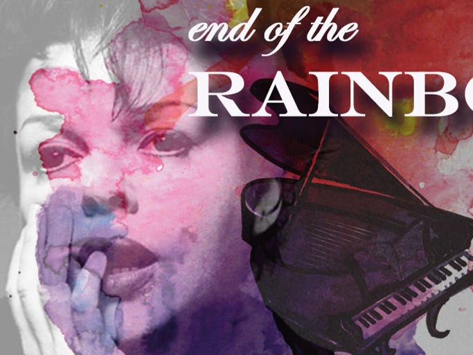 4/29-5/17: 'END OF THE RAINBOW'   Thirty years after