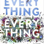"""""""Everything, Everything"""" by Nicola Yoon"""