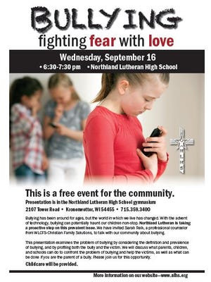 Flyer for free presentation about bullying at Northland Lutheran High School