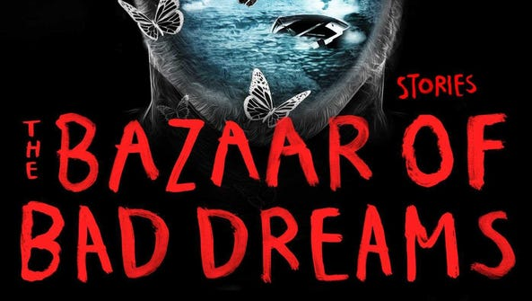"""""""The Bazaar of Bad Dreams"""" is a collection of stories"""