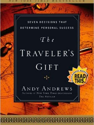 Andrews' New York Times best-selling book The Traveler's Gift: Seven Decisions that Determine Personal Success.
