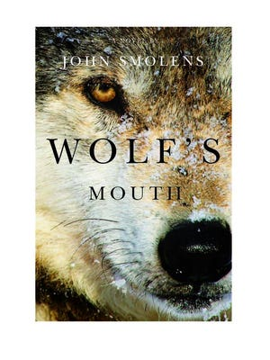 "JOn Smolens will read from his new novel, ""Wolf's Mouth,"" at 7 p.m. Thursday at Everybody Reads."