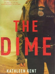 """""""The Dime"""" by Kathleen Kent"""