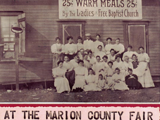 """Ladies from Free Baptist Church on East Center Street in Marion provided """"warm meals"""" for folks at the 1899 Marion County Fair at a cost of just 25 cents."""