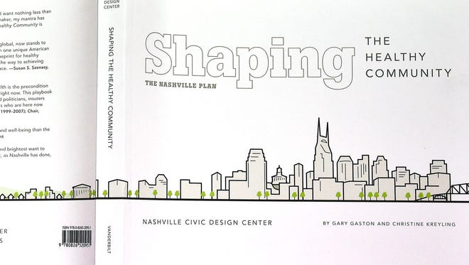 """Shaping the Healthy Community: The Nashville Plan"" uses the city's neighborhoods as a series of case studies"