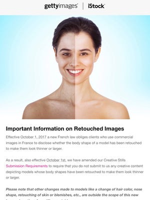 A screenshot of a Getty Images iStock email distributed to contributors Monday in which the company says it will not longer accept images of models whose body shapes have been retouched to make them look thinner or larger.
