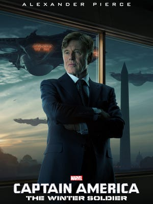 "As S.H.I.E.L.D.'s Alexander Pierce, Robert Redford stars on a new character poster for ""Captain America: The Winter Soldier."""