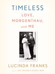 Book cover: 'Timeless: Love, Morgenthau and Me,' by Lucinda Franks