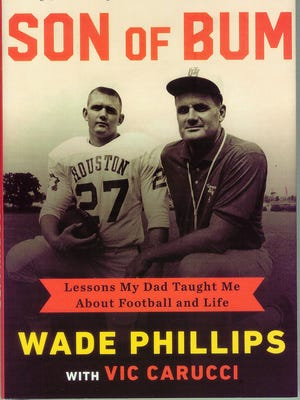 """Son of Bum,"" by Wade Phillips"